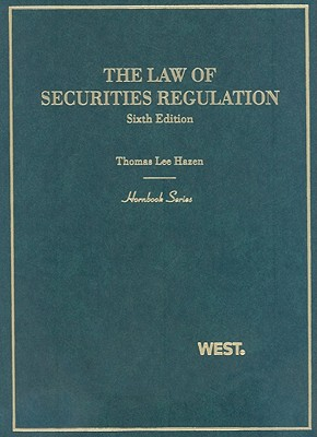 The Law of Securities Regulation - Hazen, Thomas Lee