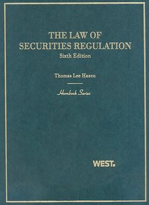 The Law of Securities Regulation - Hazen, Thomas Lee