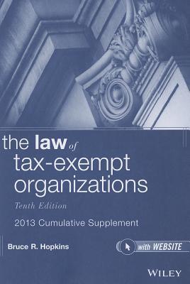 The Law of Tax-Exempt Organizations Cumulative Supplement - Hopkins, Bruce R