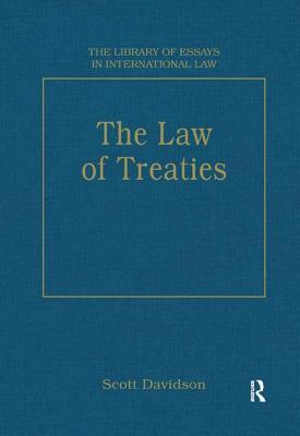 The Law of Treaties - Davidson, Scott (Editor)