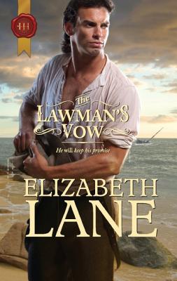 The Lawman's Vow - Lane, Elizabeth