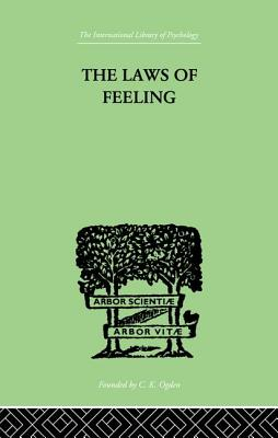 The Laws Of Feeling - Paulhan, F.