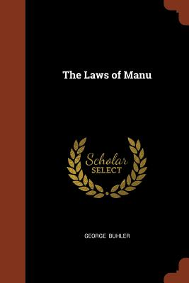 The Laws of Manu - Buhler, George