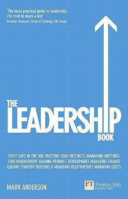 The Leadership Book - Anderson, Mark