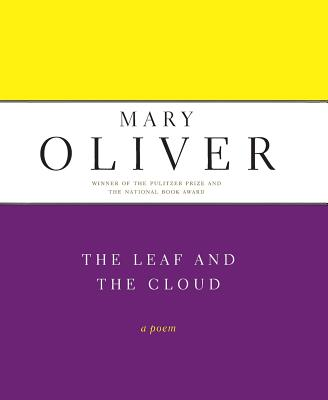 The Leaf and the Cloud - Oliver, Mary