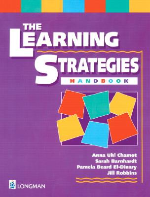 The Learning Strategies Handbook - Chamot, Anna Uhl