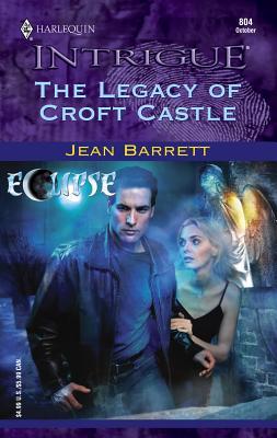 The Legacy of Croft Castle: Eclipse - Barrett, Jean