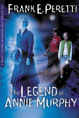 The Legend of Annie Murphy - Peretti, Frank E