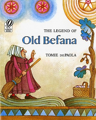 The Legend of Old Befana - dePaola, Tomie