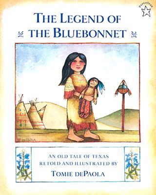 The Legend of the Bluebonnet: An Old Tale of Texas - dePaola, Tomie