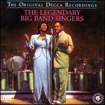 The Legendary Big Band Singers