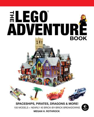 The Lego Adventure Book, Vol. 2: Spaceships, Pirates, Dragons & More! - Rothrock, Megan H