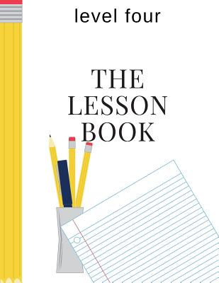 The Lesson Book: Level Four - Hayes, Sherry K