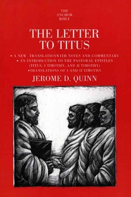 The Letter to Titus - Quinn, Jerome D