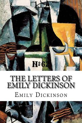 The Letters of Emily Dickinson - Dickinson, Emily, and Todd, Mabel Loomis (Editor)