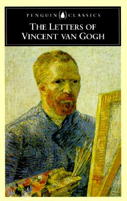 The Letters of Vincent Van Gogh - Van Gogh, Vincent, and de Leeuw, Ronald (Selected by), and Pomerans, Arnold J (Translated by)