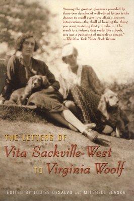 The Letters of Vita Sackville-West to Virginia Woolf - DeSalvo, Louise, Professor (Editor)
