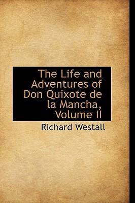 The Life and Adventures of Don Quixote de La Mancha, Volume II - Westall, Richard