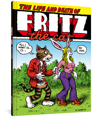 The Life and Death of Fritz the Cat - Crumb, R