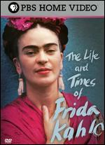 The Life and Times of Frida Kahlo - Amy Stechler