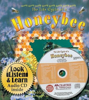 The Life Cycle of a Honeybee - Kalman, Bobbie