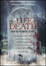 The Life of Death - Kevin Lindenmuth