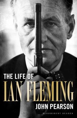 The Life of Ian Fleming - Pearson, John