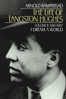 The Life of Langston Hughes - Rampersad, Arnold