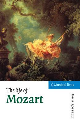 The Life of Mozart - Rosselli, John