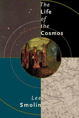 The Life of the Cosmos - Smolin, Lee