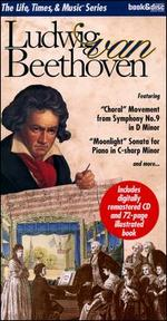 The Life, Times & Music Series: Ludwig van Beethoven