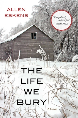 The Life We Bury - Eskens, Allen