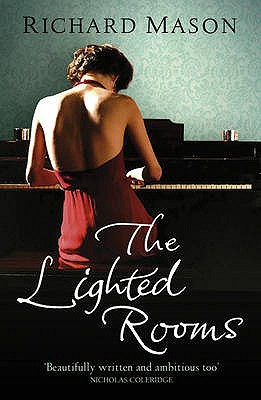 The Lighted Rooms - Mason, Richard