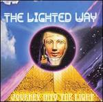 The Lighted Way: Journey into the Light