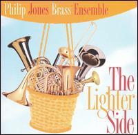 The Lighter Side - Philip Jones Brass Ensemble (brass ensemble)