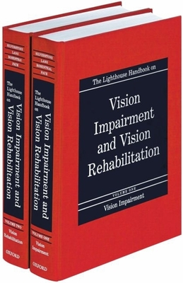 The Lighthouse Handbook on Vision Impairment and Vision Rehabilitation: Two Volume Set - Silverstone, Barbara, Dr. (Editor), and Lang, Mary Ann (Editor), and Rosenthal, Bruce (Editor)