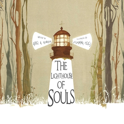 The Lighthouse of Souls - Almada, Ariel Andres, and Brokenbrow, Jon (Translated by)