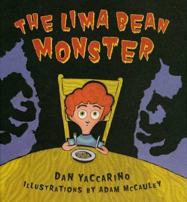 The Lima Bean Monster - Yaccarino, Dan