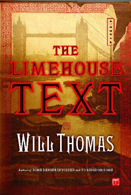 The Limehouse Text - Thomas, Will