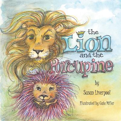 The Lion and the Porcupine - Liverpool, Susan