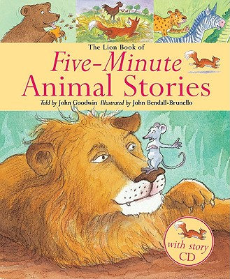 The Lion Book of Five-Minute Animal Stories - Goodwin, John