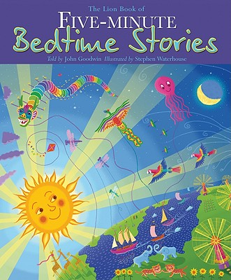 The Lion Book of Five-Minute Bedtime Stories - Goodwin, John