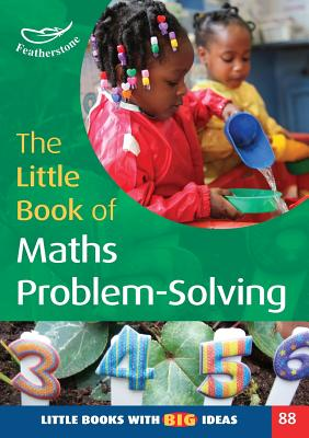 The Little Book of Maths Problem-Solving - Skinner, Carole, and Dancer, Judith