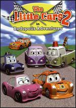 The Little Cars 2: Rodopolis Adventures