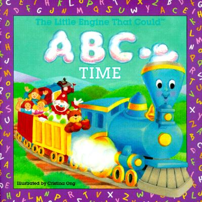 The Little Engine That Could ABC Time - Piper, Watty, PSE, and O'Conner, Jane (Editor), and Driscoll, Laura (Editor)
