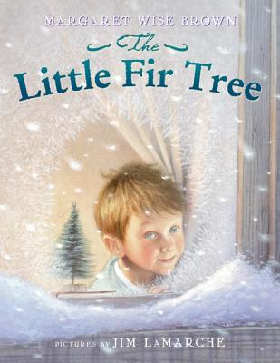 The Little Fir Tree - Brown, Margaret Wise