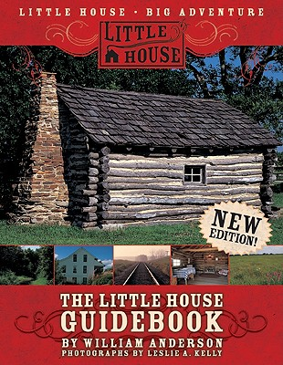 The Little House Guidebook - Anderson, William