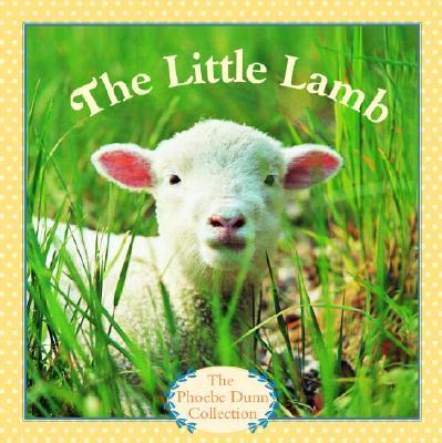 The Little Lamb - Dunn, Judy Dunn