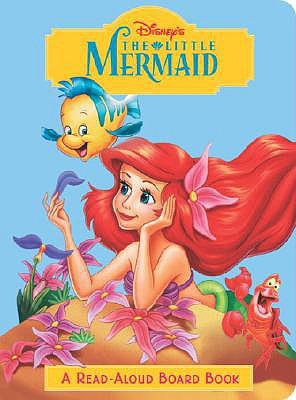 The Little Mermaid (Disney Princess) - Random House Disney, and Shealy, Dennis R