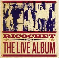 The Live Album - Ricochet